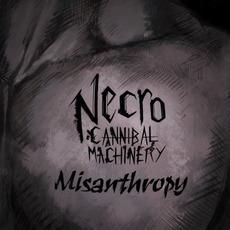 Misanthropy mp3 Album by Necro-Cannibal Machinery