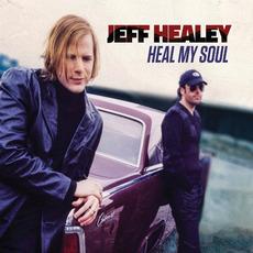 Heal My Soul mp3 Album by Jeff Healey