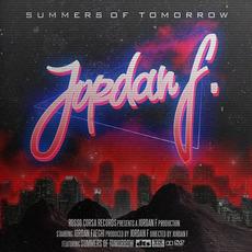 Summers of Tomorrow mp3 Album by Jordan F