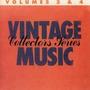Vintage Music Collectors Series, Volume 3 & 4