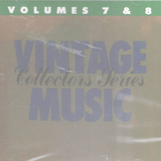 Vintage Music Collectors Series, Volume 7 & 8 mp3 Compilation by Various Artists