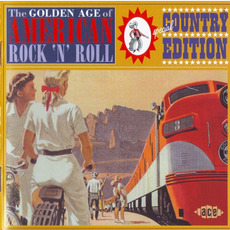 The Golden Age of American Rock 'n' Roll: Special Country Edition mp3 Compilation by Various Artists