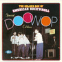 The Golden Age of American Rock 'n' Roll: Special Doo Wop Edition, 1953-1963