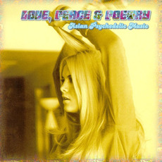 Love, Peace & Poetry: Asian Psychedelic Music by Various Artists