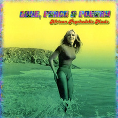 Love, Peace & Poetry: African Psychedelic Music mp3 Compilation by Various Artists