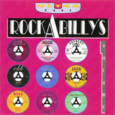 Ultra Rare Rockabilly's, Volume 1 mp3 Compilation by Various Artists