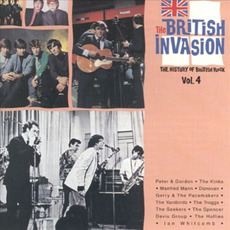 The British Invasion: The History of British Rock, Volume 4 mp3 Compilation by Various Artists