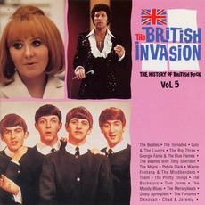 The British Invasion: The History of British Rock, Volume 5 mp3 Compilation by Various Artists