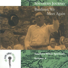 Southern Journey, Volume 4: Brethren, We Meet Again mp3 Compilation by Various Artists