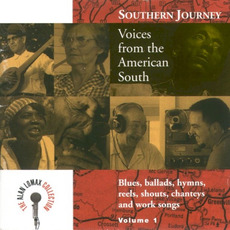 Southern Journey, Volume 1: Voices From the American South by Various Artists