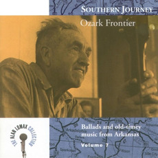 Southern Journey, Volume 7: Ozark Frontier by Various Artists
