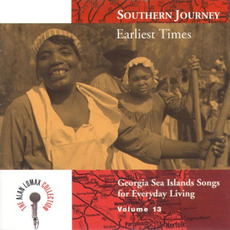 Southern Journey, Volume 13: Earliest Times by Various Artists