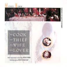 The Cook the Thief His Wife and Her Lover by Michael Nyman