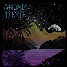 Aloha Moon (Deluxe Edition) mp3 Album by Magic Wands