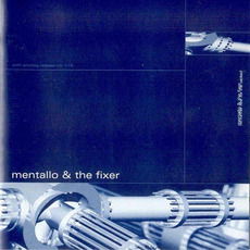 No Rest for the Wicked (Remastered) mp3 Album by Mentallo & The Fixer