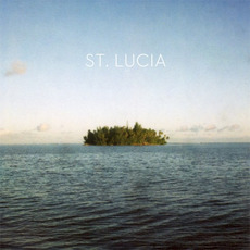 St. Lucia mp3 Album by St. Lucia