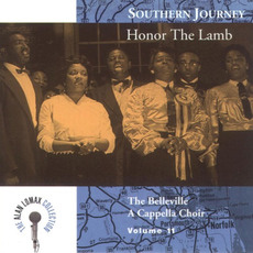 Southern Journey, Volume 11: Honor the Lamb by The Belleville A Cappella Choir