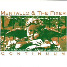 Continuum mp3 Artist Compilation by Mentallo & The Fixer