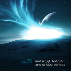 Land Of Blue Echoes mp3 Album by Marco Ragni