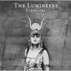 Cleopatra (Deluxe Edition) mp3 Album by The Lumineers