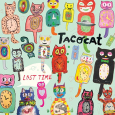 Lost Time mp3 Album by TacocaT