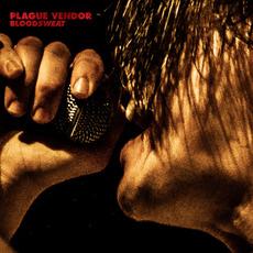 BLOODSWEAT mp3 Album by Plague Vendor