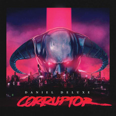 Corruptor mp3 Album by Daniel Deluxe