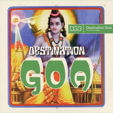 Destination Goa 3: The Third Chapter mp3 Compilation by Various Artists
