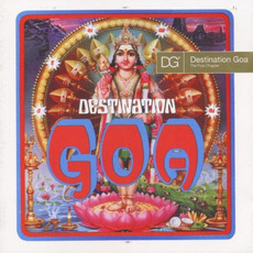 Destination Goa 1: The First Chapter mp3 Compilation by Various Artists