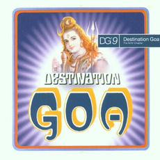 Destination Goa 9: The Ninth Chapter mp3 Compilation by Various Artists