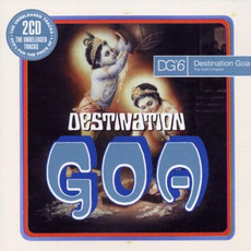 Destination Goa 6: The Sixth Chapter mp3 Compilation by Various Artists
