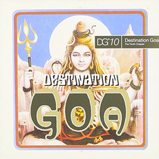 Destination Goa 10: The Tenth Chapter mp3 Compilation by Various Artists