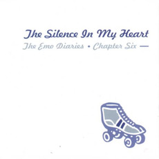 The Emo Diaries, Chapter Six: The Silence in My Heart mp3 Compilation by Various Artists