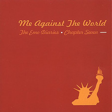 The Emo Diaries, Chapter Seven: Me Against the World by Various Artists