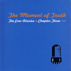 The Emo Diaries, Chapter Three: The Moment of Truth mp3 Compilation by Various Artists