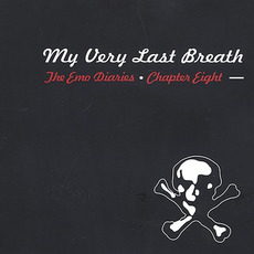 The Emo Diaries, Chapter Eight: My Very Last Breath mp3 Compilation by Various Artists