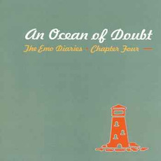 The Emo Diaries, Chapter Four: An Ocean of Doubt mp3 Compilation by Various Artists