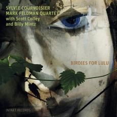 Birdies for Lulu by Sylvie Courvoisier - Mark Feldman Quartet