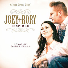 Inspired: Songs of Faith & Family mp3 Album by Joey + Rory