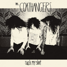 Suck My Shirt mp3 Album by The Coathangers