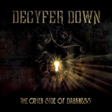 The Other Side of Darkness mp3 Album by Decyfer Down