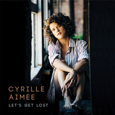 Let's Get Lost mp3 Album by Cyrille Aimée