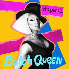 Butch Queen mp3 Album by RuPaul