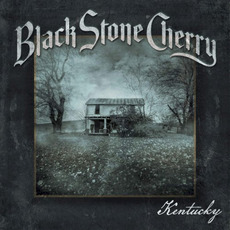 Kentucky (Deluxe Edition) mp3 Album by Black Stone Cherry