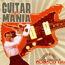 Guitar Mania, Volume 22: Finn Twang II mp3 Compilation by Various Artists