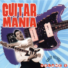 Guitar Mania, Volume 5 mp3 Compilation by Various Artists