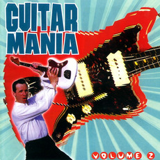 Guitar Mania, Volume 2 mp3 Compilation by Various Artists