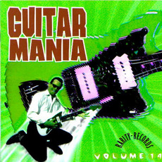 Guitar Mania, Volume 14 mp3 Compilation by Various Artists