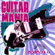 Guitar Mania, Volume 8 mp3 Compilation by Various Artists