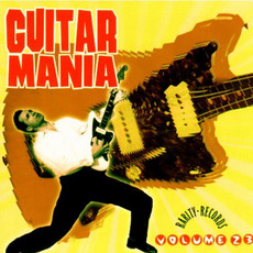 Guitar Mania, Volume 23 mp3 Compilation by Various Artists